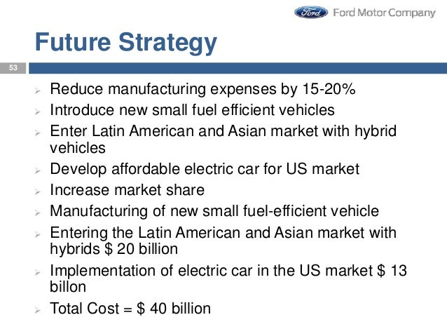 strategic management and business policy ford motor company 2018-10-13  the ford motor company is the fifth largest automaker by sales in the world in the united states, it sells ford and lincoln brand vehicles, having recently closed down or divested itself of.