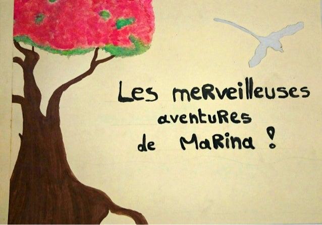 Les merveilleuses aventures de Marina