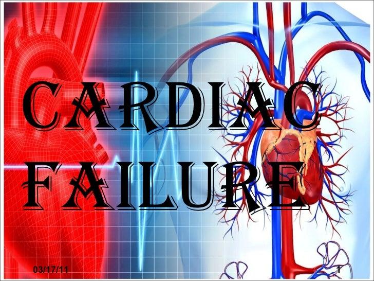 CARDIAC FAILURE 03/17/11