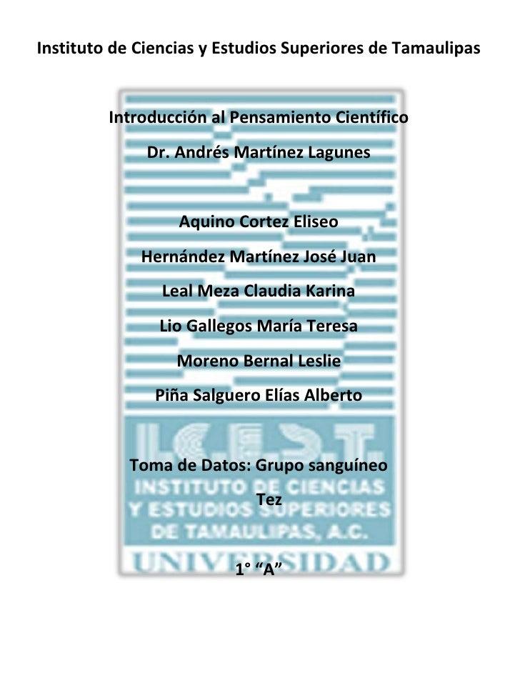 Instituto de Ciencias y Estudios Superiores de Tamaulipas<br />1239520201295<br />Introducción al Pensamiento Científico<b...