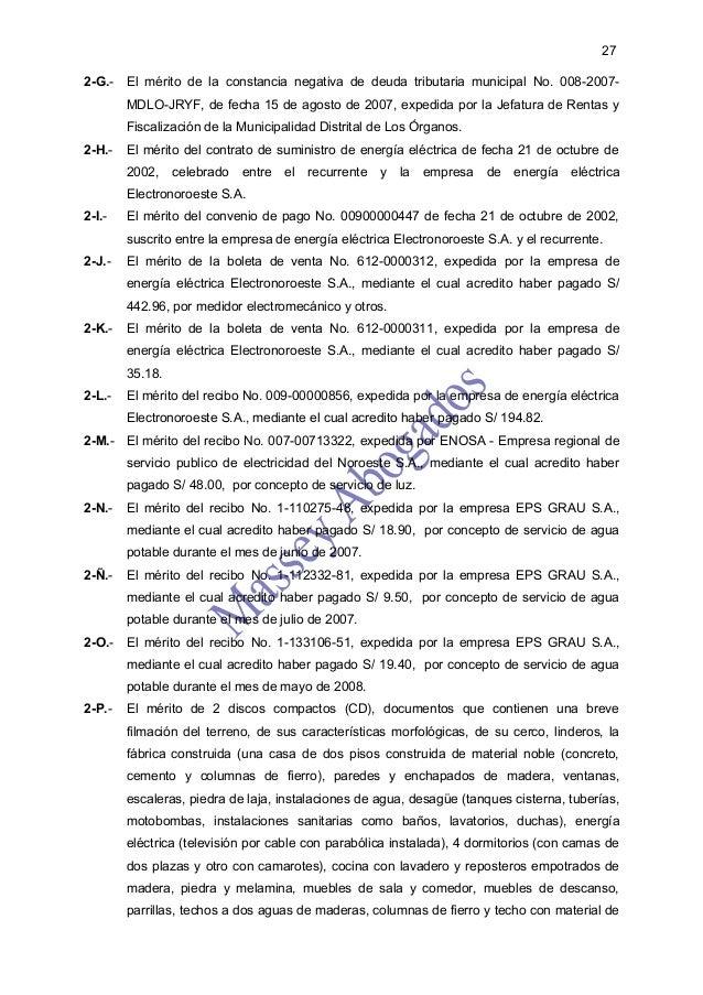272-G.- El mérito de la constancia negativa de deuda tributaria municipal No. 008-2007-        MDLO-JRYF, de fecha 15 de a...
