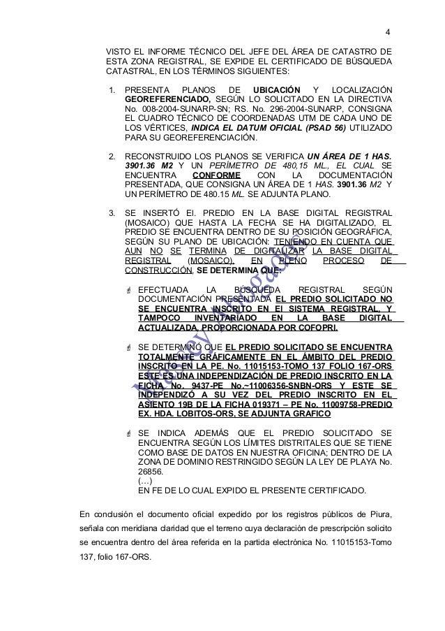 4       VISTO EL INFORME TÉCNICO DEL JEFE DEL ÁREA DE CATASTRO DE       ESTA ZONA REGISTRAL, SE EXPIDE EL CERTIFICADO DE B...