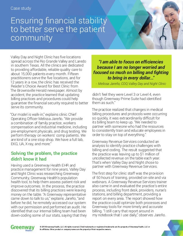 Case study Ensuring financial stability to better serve the patient community Valley Day and Night Clinic has five locatio...