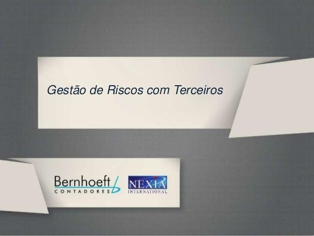 GRT BERNHOEFTGestão de Riscos com Terceiros