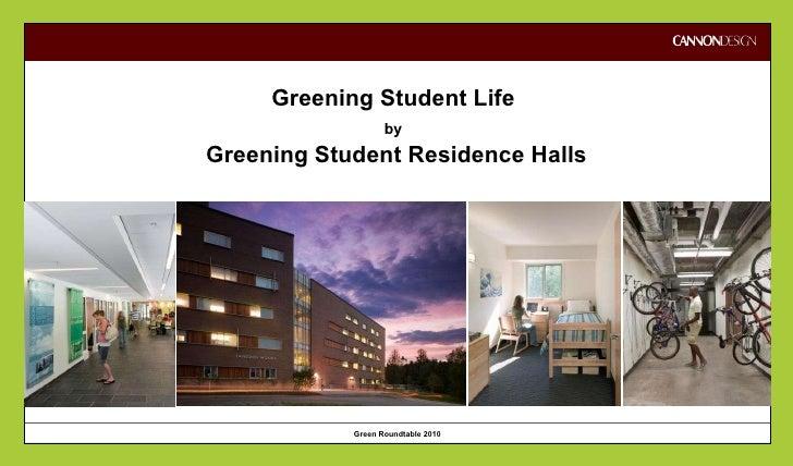 Greening Student Life  by   Greening Student Residence Halls