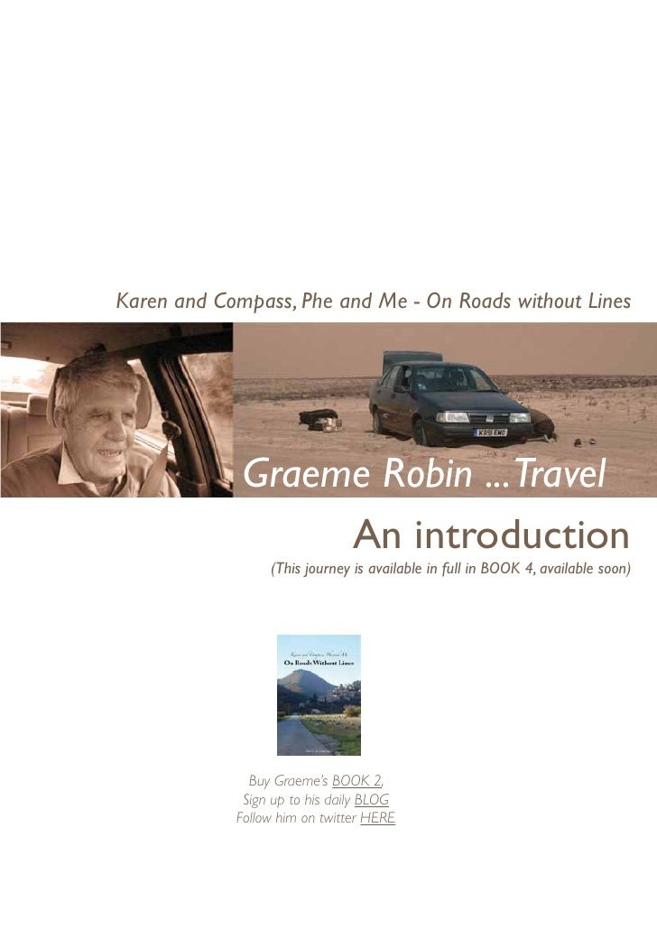 Karen and Compass, Phe and Me - On Roads without Lines             Graeme Robin ...Travel                  An introduction...