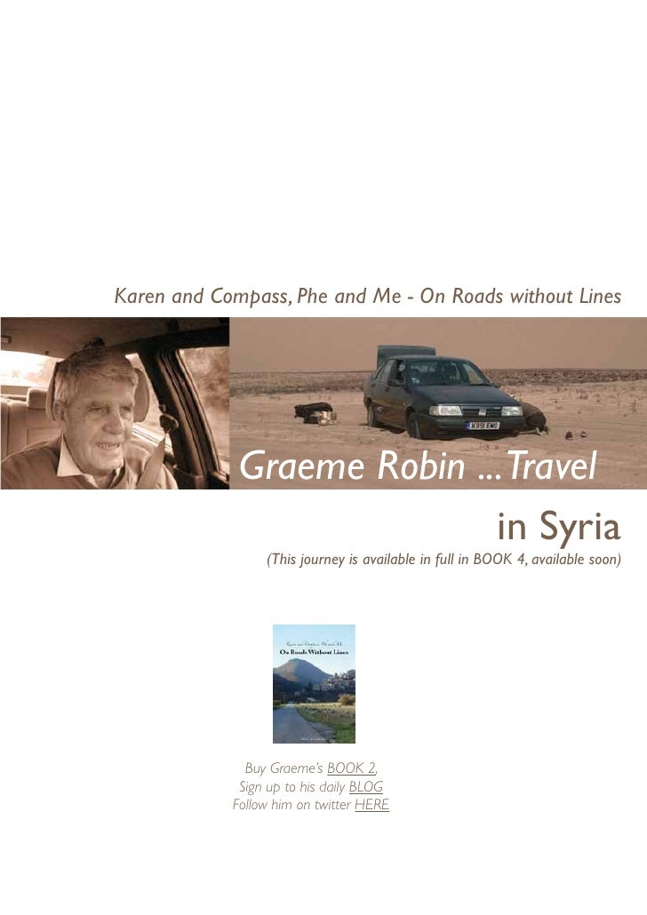 Karen and Compass, Phe and Me - On Roads without Lines             Graeme Robin ...Travel                            in Sy...
