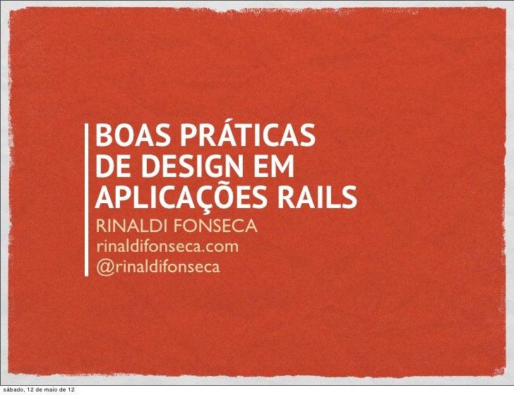 BOAS PRÁTICAS                           DE DESIGN EM                           APLICAÇÕES RAILS                           ...