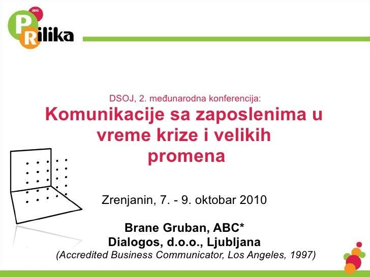 DSOJ, 2. međunarodna konferencija:  Komunikacije sa zaposlenima u  vreme krize i velikih  promena Zrenjanin, 7. - 9. oktob...