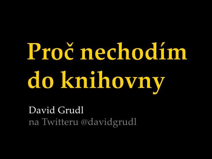 David Grudl na Twitteru @davidgrudl