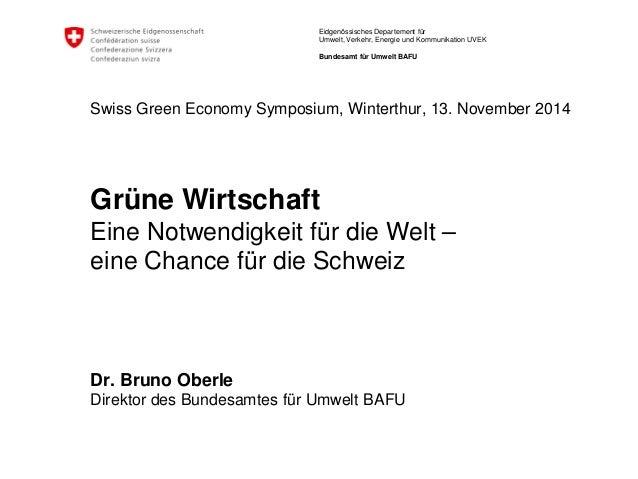 Eidgenössisches Departement für  Umwelt, Verkehr, Energie und Kommunikation UVEK  Bundesamt für Umwelt BAFU  Swiss Green E...