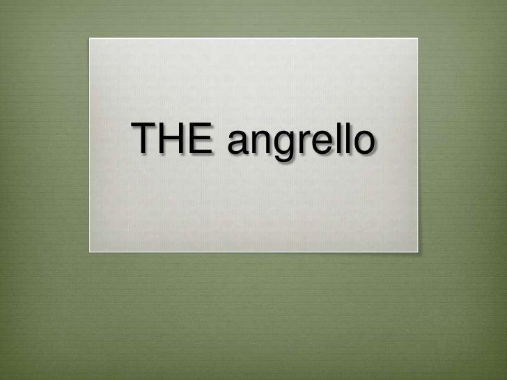 THE angrello<br />