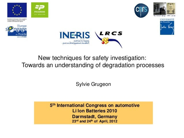 New techniques for safety investigation: Towards an understanding of degradation processes 5th International Congress on a...