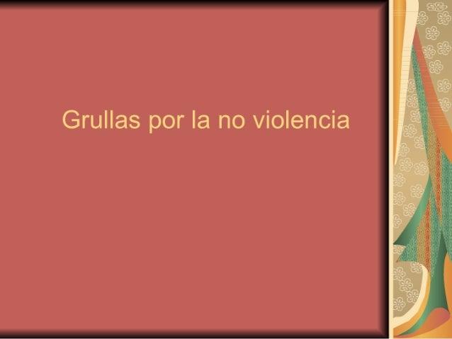 Grullas por la no violencia