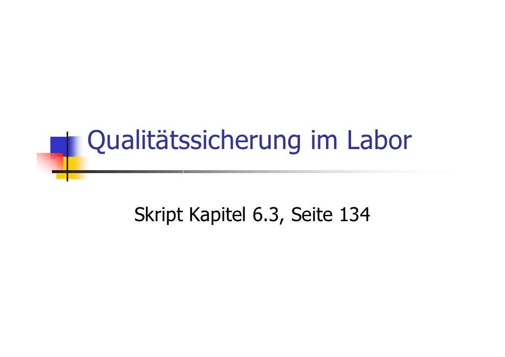 Qualitätssicherung im Labor   Skript Kapitel 6.3, Seite 134