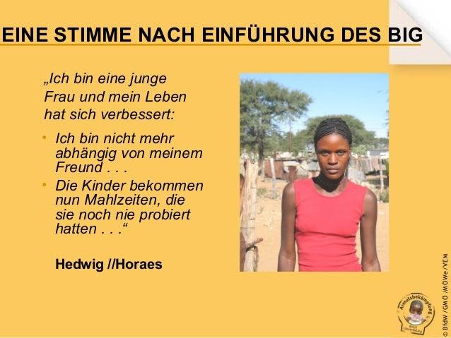 """EINE STIMME NACH EINFÜHRUNG DES BIG """"Ich bin eine junge Frau und mein Leben hat sich verbessert:  Hedwig //Horaes  © B fdW..."""
