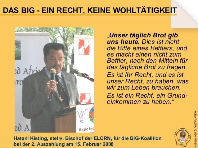 DAS BIG - EIN RECHT, KEINE WOHLTÄTIGKEIT  Hatani Kisting, stellv. Bischof der ELCRN, für die BIG-Koalition bei der 2. Ausz...
