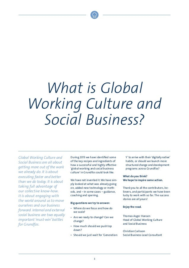 What is Global Working Culture and Social Business? Global Working Culture and Social Business are all about getting more ...
