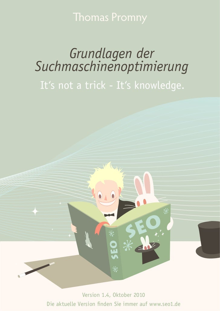 It's not a trick - It's knowledge.                Version 1.4, Oktober 2010 Die aktuelle Version finden Sie immer auf www....