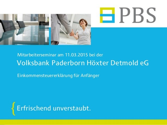 Volksbank Paderborn Höxter Detmold eG Mitarbeiterseminar am 11.03.2015 bei der Einkommensteuererklärung für Anfänger