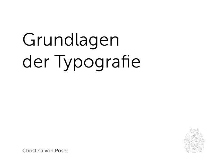 Grundlagen der Typografie    Christina von Poser