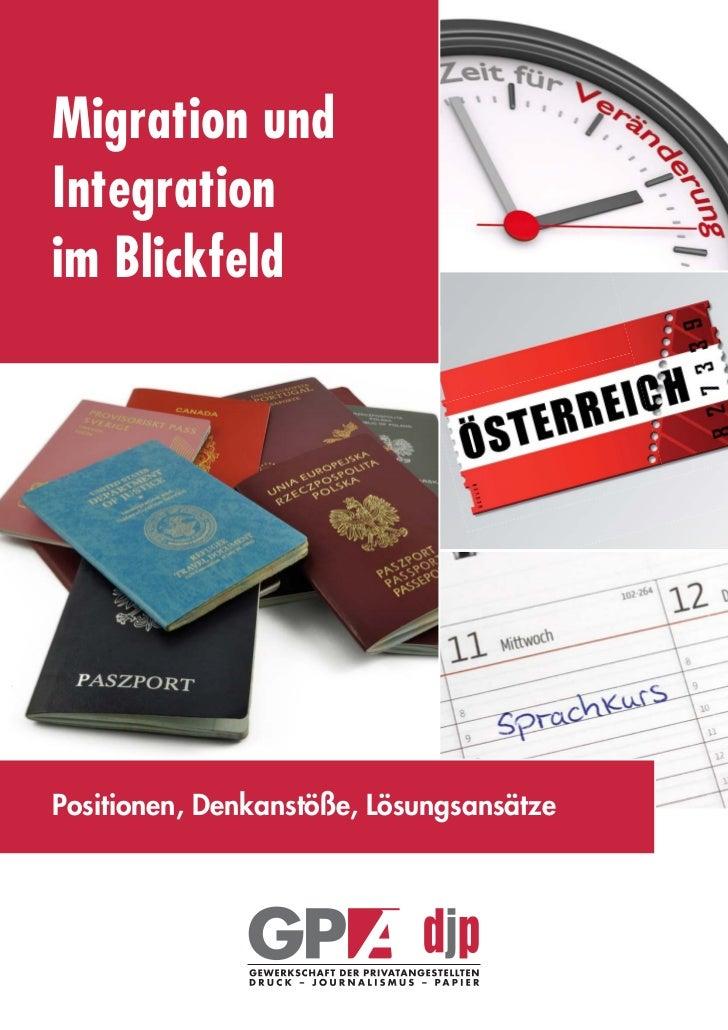 Migration undIntegrationim BlickfeldPositionen, Denkanstöße, Lösungsansätze