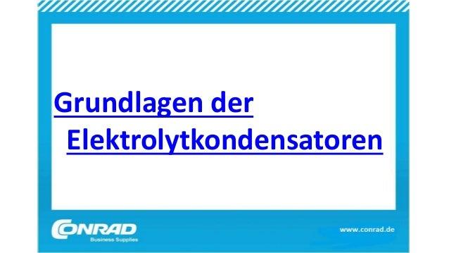 Grundlagen der elektrolytkondensatoren for Grundlagen der tragwerklehre 1