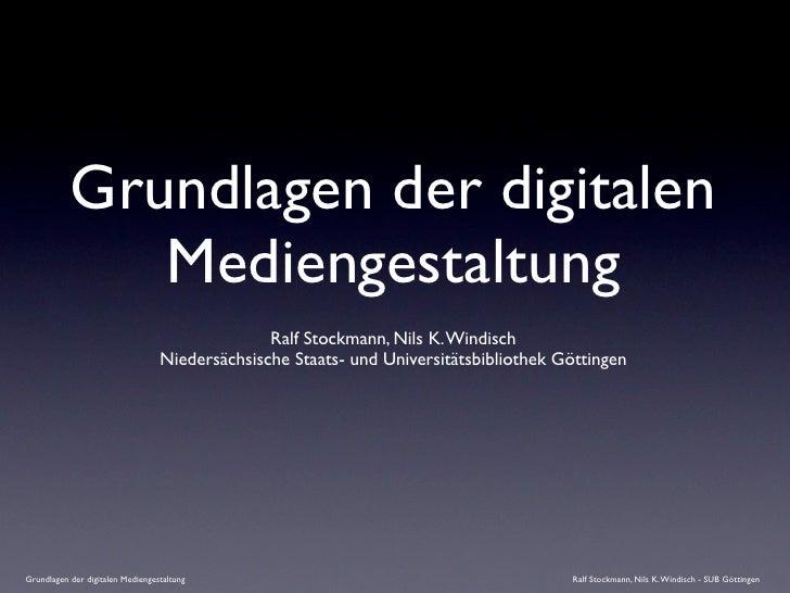 Grundlagen der digitalen               Mediengestaltung                                                 Ralf Stockmann, Ni...