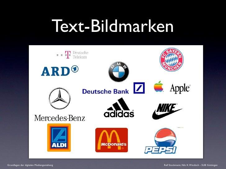 Text-Bildmarken     Grundlagen der digitalen Mediengestaltung           Ralf Stockmann, Nils K. Windisch - SUB Göttingen