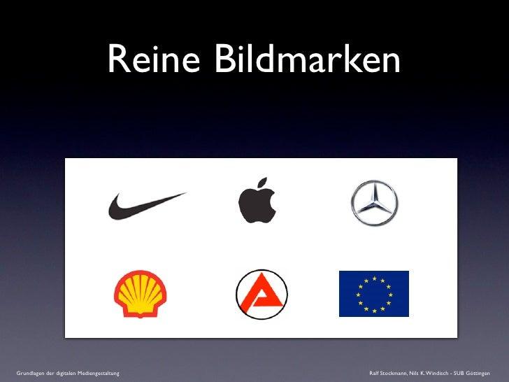 Reine Bildmarken     Grundlagen der digitalen Mediengestaltung        Ralf Stockmann, Nils K. Windisch - SUB Göttingen