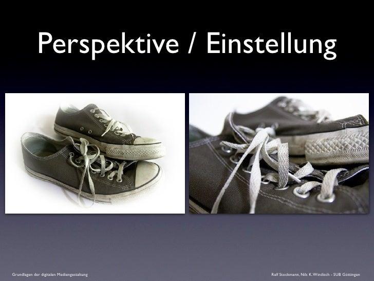Perspektive / Einstellung     Grundlagen der digitalen Mediengestaltung   Ralf Stockmann, Nils K. Windisch - SUB Göttingen