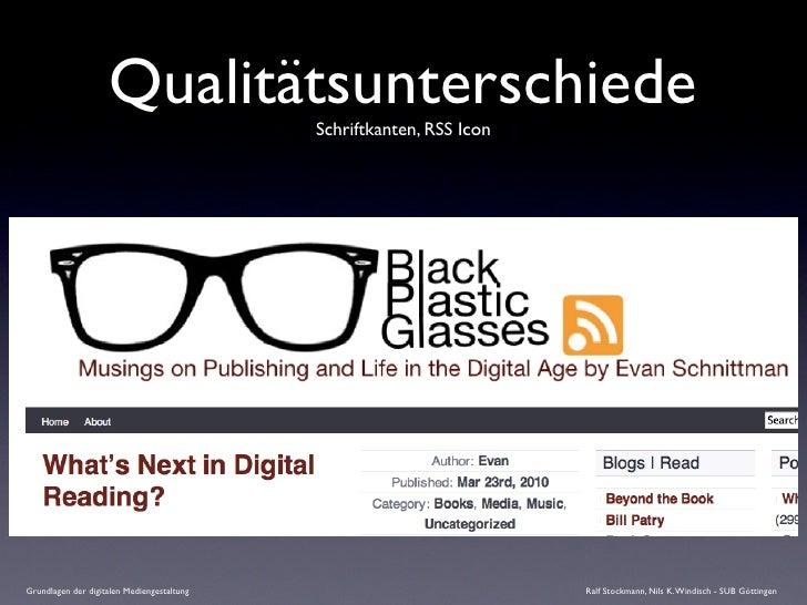 Qualitätsunterschiede   Schriftkanten, RSS Icon     Grundlagen der digitalen Mediengestaltung                             ...