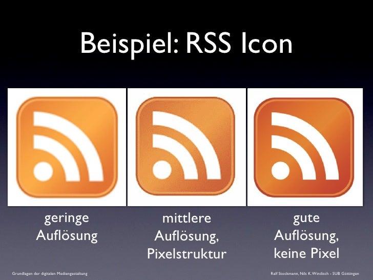 Beispiel: RSS Icon                   geringe                          mittlere         gute              Auflösung         ...