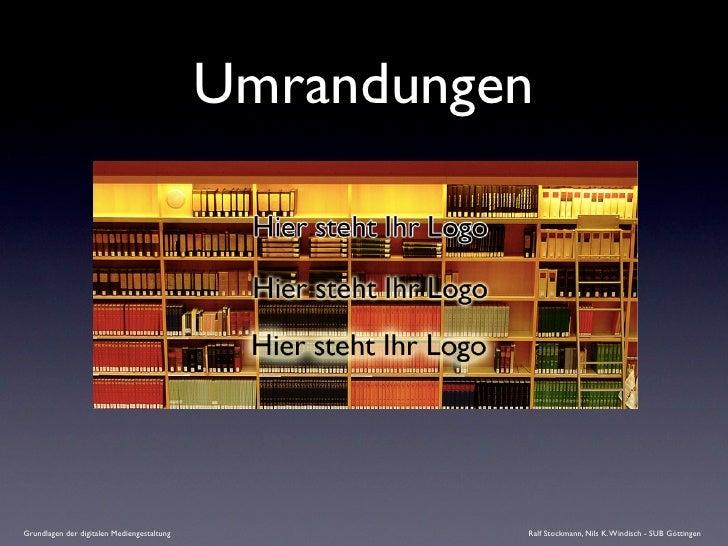 Umrandungen     Grundlagen der digitalen Mediengestaltung             Ralf Stockmann, Nils K. Windisch - SUB Göttingen