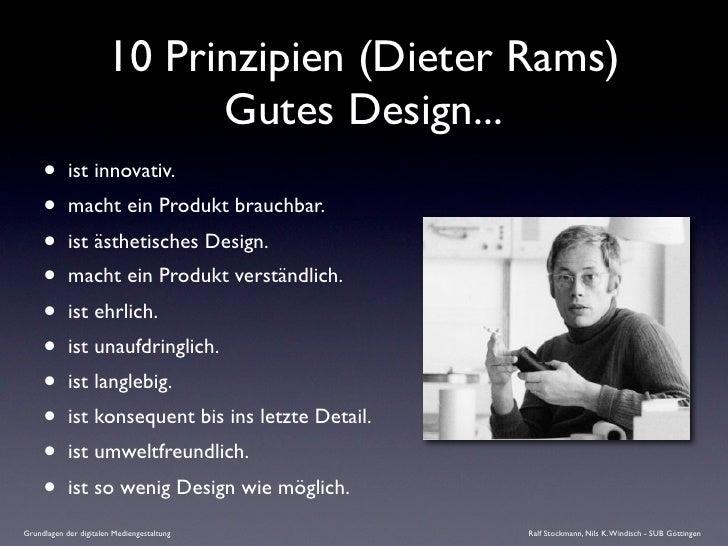 10 Prinzipien (Dieter Rams)                              Gutes Design...      •      ist innovativ.      •      macht ein ...