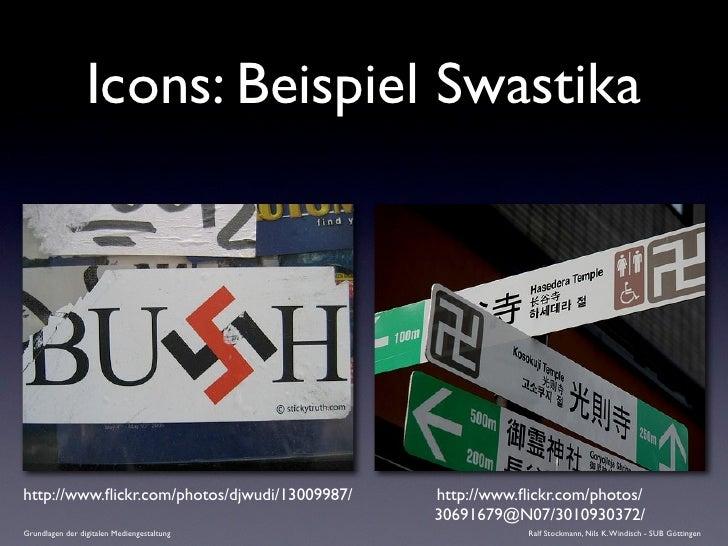 Icons: Beispiel Swastika     http://www.flickr.com/photos/djwudi/13009987/   http://www.flickr.com/photos/                  ...