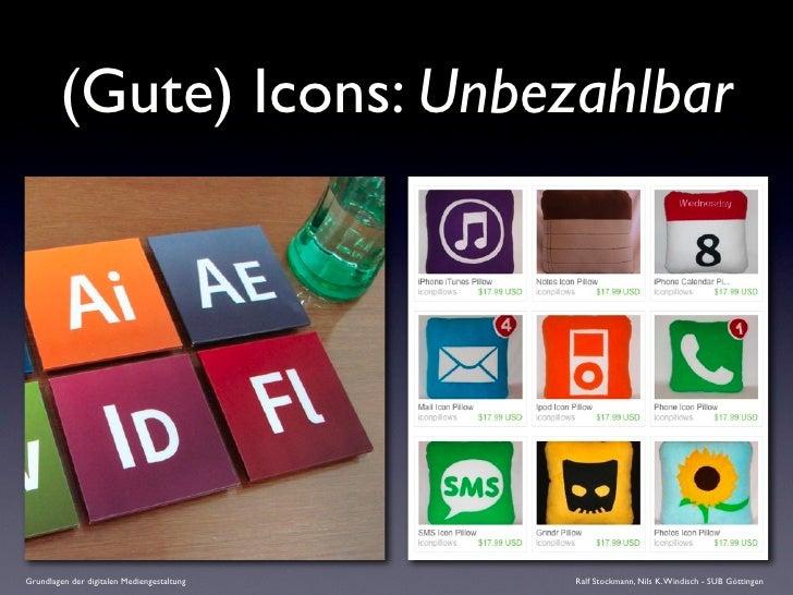 (Gute) Icons: Unbezahlbar     Grundlagen der digitalen Mediengestaltung   Ralf Stockmann, Nils K. Windisch - SUB Göttingen