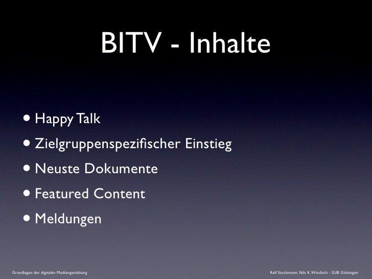 BITV - Inhalte       • Happy Talk      • Zielgruppenspezifischer Einstieg      • Neuste Dokumente      • Featured Content  ...