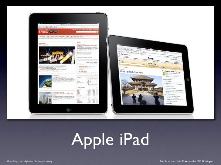 Apple iPad Grundlagen der digitalen Mediengestaltung                Ralf Stockmann, Nils K. Windisch - SUB Göttingen
