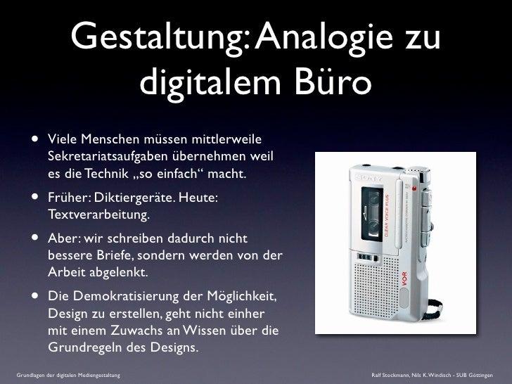 Gestaltung: Analogie zu                         digitalem Büro      •      Viele Menschen müssen mittlerweile             ...