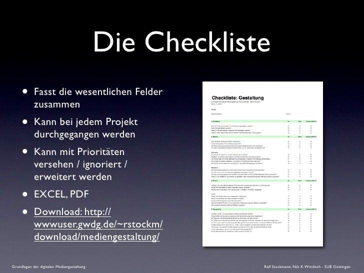 Die Checkliste      •      Fasst die wesentlichen Felder             zusammen      •      Kann bei jedem Projekt          ...