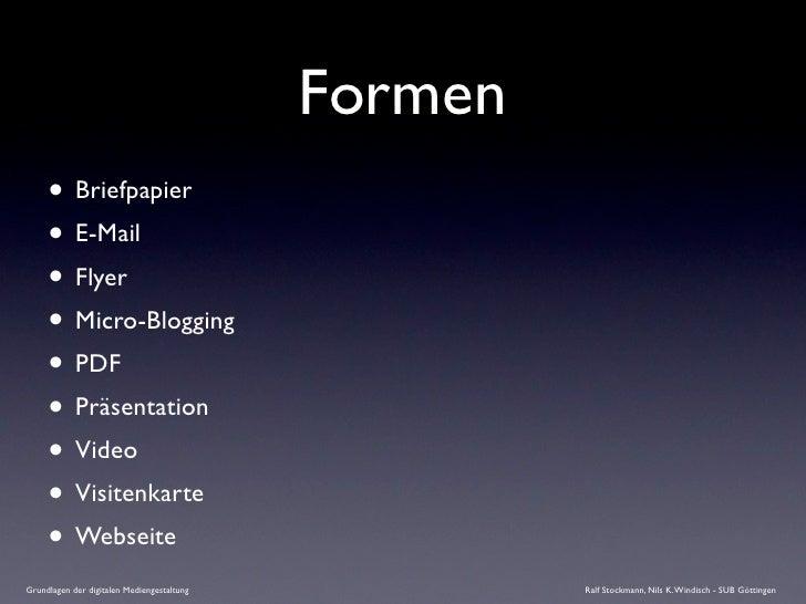 Formen      • Briefpapier      • E-Mail      • Flyer      • Micro-Blogging      • PDF      • Präsentation      • Video    ...