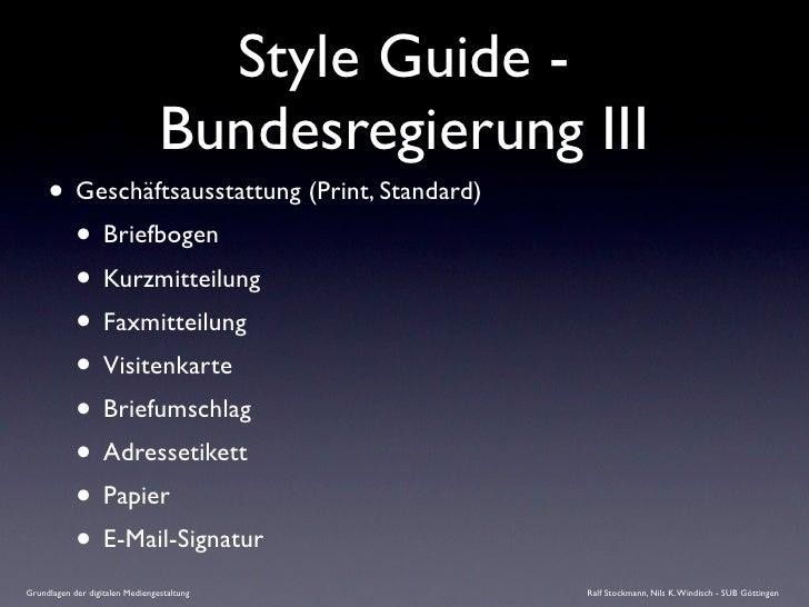 Style Guide -                                  Bundesregierung III      • Geschäftsausstattung (Print, Standard)        • ...