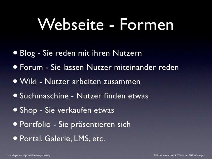 Webseite - Formen      • Blog - Sie reden mit ihren Nutzern      • Forum - Sie lassen Nutzer miteinander reden      • Wiki...
