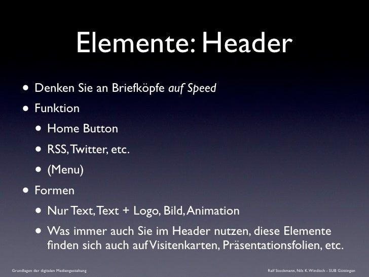 Elemente: Header      • Denken Sie an Briefköpfe auf Speed      • Funktion        • Home Button        • RSS, Twitter, etc...