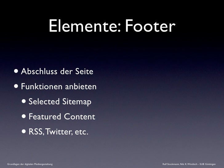 Elemente: Footer       • Abschluss der Seite      • Funktionen anbieten        • Selected Sitemap        • Featured Conten...