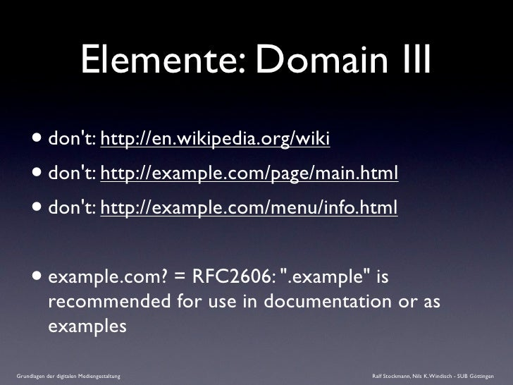 Elemente: Domain III      • don't: http://en.wikipedia.org/wiki      • don't: http://example.com/page/main.html      • don...
