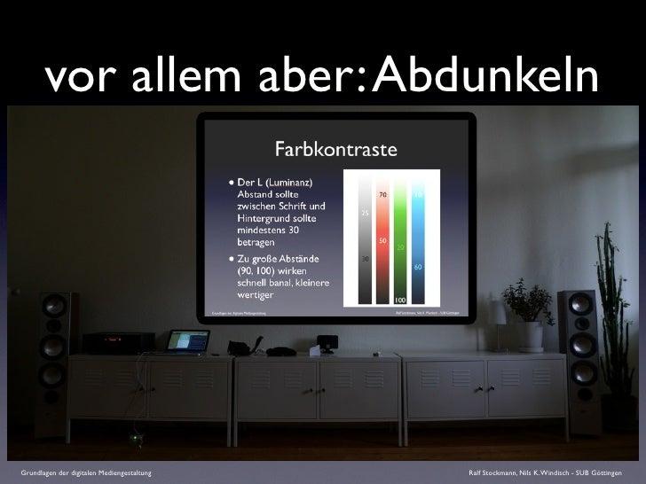 vor allem aber: Abdunkeln     Grundlagen der digitalen Mediengestaltung   Ralf Stockmann, Nils K. Windisch - SUB Göttingen