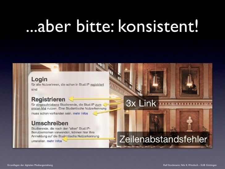 ...aber bitte: konsistent!     Grundlagen der digitalen Mediengestaltung   Ralf Stockmann, Nils K. Windisch - SUB Göttingen