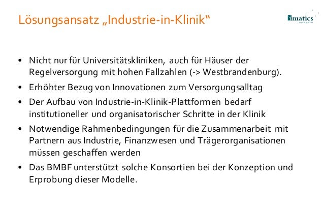 """Lösungsansatz """"Industrie-in-Klinik"""" • Nicht nur für Universitätskliniken, auch für Häuser der Regelversorgung mit hohen Fa..."""